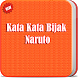 Kata Kata Bijak Naruto Lengkap by Barokah Adev