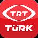 TRT TÜRK Tablet by Türkiye Radyo ve Televizyon Kurumu