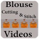 Designer Blouse Cutting And Stitching Videos by NewVideoApps2017