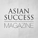 Asian Success Magazine by ASIAN SUCCESS MEDIA INC.
