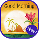 Good Morning Wishes by Greetings Apps Developer