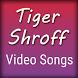 Video Songs of Tiger Shroff by Mishra Kajal 994