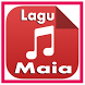 Lagu Lagu Maia Top Hits by Ayi_apps Studio