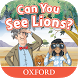 Can You See Lions? by Oxford University Press ELT.