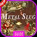 Best Guide Of Metal Slug 1-2-3 by Zahidev