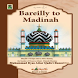 Bareilly To Madinah English by Madinah Gift Centre