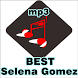 Songs SELENA GOMEZ by ziven app production