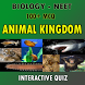 NEET BIOLOGY ANIMAL KINGDOM by ALIEN SOFTWARE