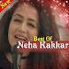 Neha Kakkar Songs by Xcin App