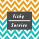 Fishy Survive