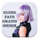 Guide Fate Grand Order New by Buana Droid