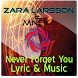 Zara Larsson-Never Forget You by Bungaoks_Labs