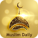 Muslim Daily - Prayer Times, Adhan, Qibla Compass by Oxygen .Inc