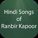 Hindi Songs of Ranbir Kapoor by HIND APPS