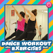Dance Workout Exercises by Henasy