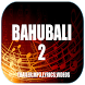 Bahubali 2 MV by AAJ Melody