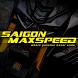 Saigon Max Speed