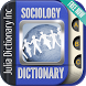 Sociology Terms Dictionary by Julia Dictionary Inc