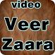 Video Ost VEER ZAARA by ziven app production