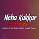 Neha Kakkar Songs by krazyapps