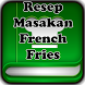 Resep Masakan French Fries by Mama Mobile
