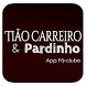 Tião Carreiro e Pardinho by AppsLugs Inc