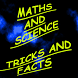 Maths and Science Tricks Facts by Sahil Manchanda
