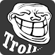 Trolling | Troll Photos | Lol by Tiger Queen Apps