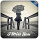 Miss You GIF by XpertApp Studio Inc