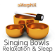 Singing Bowls Relaxation Sleep by megassus