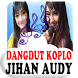 Jihan Audy Dangdut Koplo MP3 by Nayaka Developer