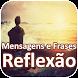 Mensagens e Frases de Reflexão by 1000apps
