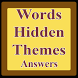 Words Hidden Themes Answers by DCstudios