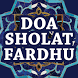 Doa Setelah Sholat Fardhu by Gembira