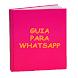 Guia WhatsApp para tabletas by Libre Triunfo