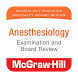 Anesthesiology Board Review by Usatine Media LLC