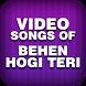Video songs of Behen Hogi Teri by Bollywood Dhamaal