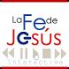 La Fe de Jesús Interactiva by iMinister