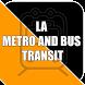 LA Metro and Bus Transit