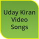 Uday Kiran Hit Video Songs by LNK APPS