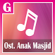 Soundtrack Lagu Ost Anak Masjid - SCTV by Gunadi Apps