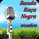 Banda Raça Negra Musica by acevoice