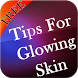 Tips For Glowing Skin by Danny Preymak