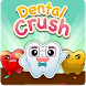 Dental Crush MU