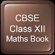 CBSE Class XII Maths Book by TELU APPS