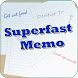 Superfast Memo by DPoisn LLC