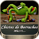 Chistes de Borrachos Hic by lyontechapps