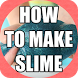 Best DIY Slime Recipes by mancapp