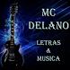 MC Delano Letras & Musica by BlooMoonApps