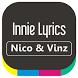 Nico & Vinz - Innie Lyrics by ISRUS APP
